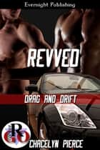 Revved ebook by Chacelyn Pierce