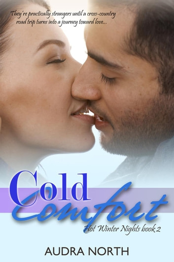 Cold Comfort - Hot Winter Nights, #2 ebook by Audra North