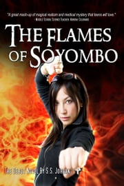 The Flames of Soyombo ebook by S.S. Jordan
