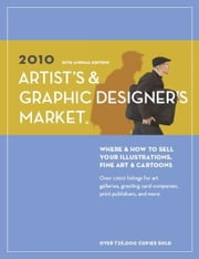 2010 Artist's & Graphic Designer's Market ebook by Editors of Writer's Digest Books