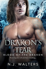 Drakon's Tear ebook by N.J. Walters