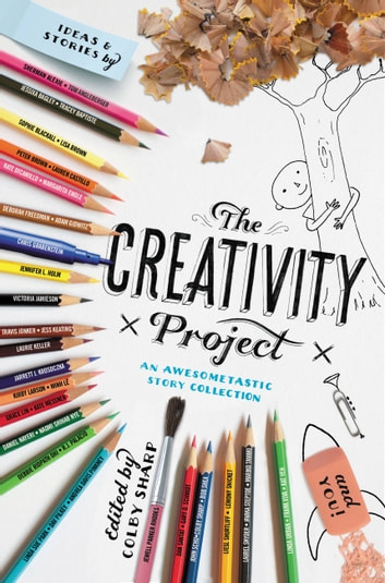 The Creativity Project - An Awesometastic Story Collection ebook by