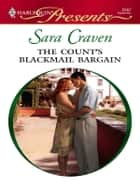 The Count's Blackmail Bargain ebook by Sara Craven