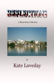 Reflections ebook by Kate Loveday