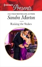 Raising the Stakes ebook by Sandra Marton