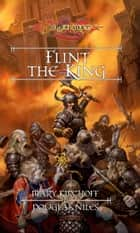 Flint the King ebook by Mary Kirchoff,Douglas Niles