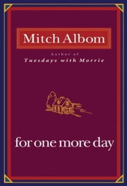 For One More Day ebook by Mitch Albom