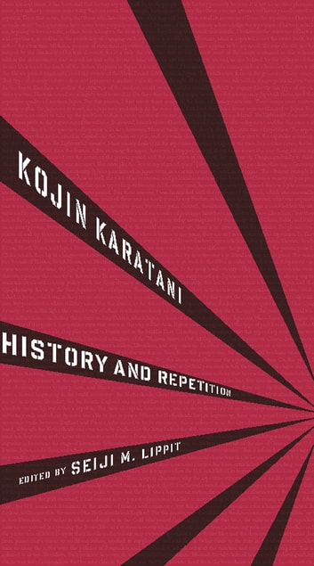 History and Repetition ebook by Kojin Karatani