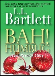 Bah! Humbug ebook by L.L. Bartlett