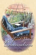 Front Porch Conversations ebook by Dorothy Mehaffey