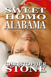 Sweet Homo Alabama ebook by Christopher Stone