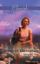 Secrets Of The Outback ebook by Margaret Way