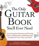 The Only Guitar Book You'll Ever Need ebook by Marc Schonbrun