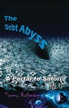 The Debt Abyss ebook by Tommy Rothmann