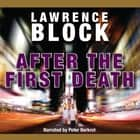After the First Death audiobook by Lawrence Block