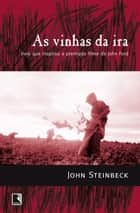 As vinhas da ira ebook by John Steinbeck