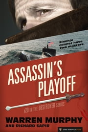 Assassin's Playoff - The Destroyer #20 ebook by Warren Murphy,Richard Sapir