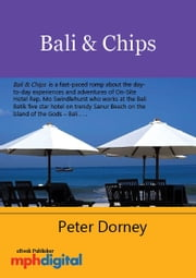 Bali & Chips ebook by Peter Dorney