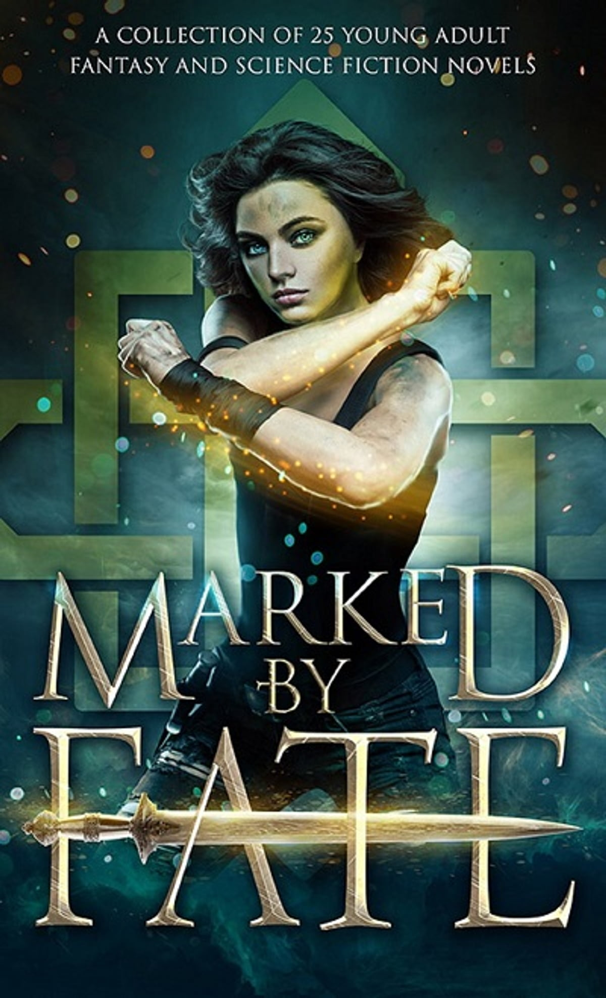 Marked By Fate  A Collection Of 25 Young Adult Fantasy And Science Fiction  Novels Ebook