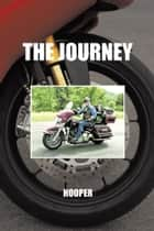 The Journey ebook by Hooper