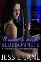 Bullets and Bluebonnets - Titan World ebook by Jessie Lane