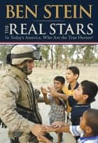 The Real Stars eBook by Ben Stein