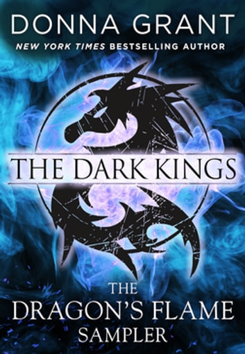 The Dragon's Flame Sampler - The Dark Kings ebook by Donna Grant