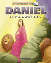 Daniel in the Lion's Den ebook by Joy Melissa Jensen,Lu Simi