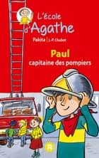 Paul capitaine des pompiers ebook by