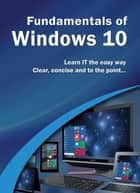 Fundamentals of Windows 10 ebook by Kevin Wilson