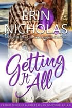 Getting It All - Ferris Wheels & Fireflies in Sapphire Falls ebook by Erin Nicholas