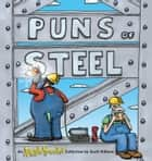 Puns of Steel ebook by Scott Hilburn