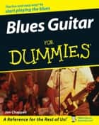 Blues Guitar For Dummies ebook by Jon Chappell