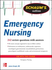 Schaum's Outline of Emergency Nursing ebook by James Keogh