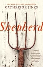 Shepherd eBook by Catherine Jinks