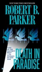 Death in Paradise ebook by Robert B. Parker
