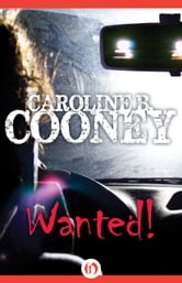 Wanted! ebook by Caroline B. Cooney