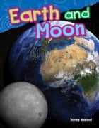 Earth and Moon ebook by Torrey Maloof