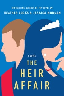 The Heir Affair eBook by Heather Cocks, Jessica Morgan