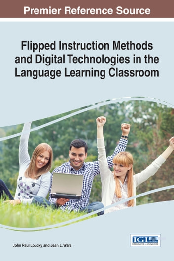 Flipped Instruction Methods And Digital Technologies In The Language