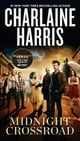 Midnight Crossroad ebook by Charlaine Harris