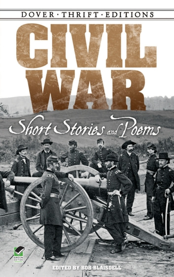 Civil War Short Stories and Poems ebook by