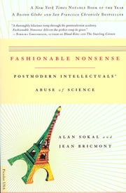 Fashionable Nonsense - Postmodern Intellectuals' Abuse of Science ebook by Alan Sokal,Jean Bricmont