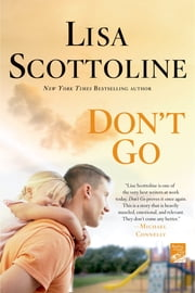 Don't Go ebook by Lisa Scottoline