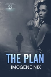 The Plan ebook by Imogene Nix