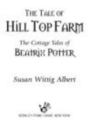 The Tale of Hill Top Farm ebook by Susan Wittig Albert