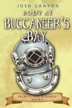 Body at Buccaneer's Bay: An M/M Cozy Mystery ebook by