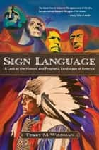 Sign Language ebook by Terry M. Wildman