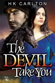 The Devil Take You ebook by H.K. Carlton