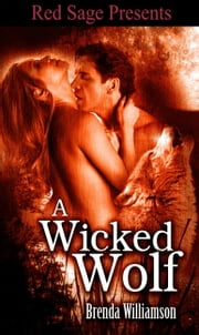 A Wicked Wolf ebook by Williamson, Brenda